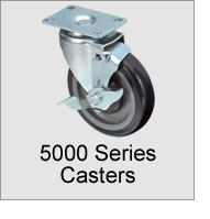 5000 Series Casters