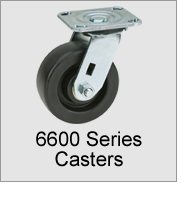 6600 Series Heavy Duty Casters
